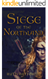 Siege of the Northland (The Northland Series Book 1)