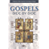 The Gospels Side-by-Side: A Harmony of the Gospels by Chronology and Topics