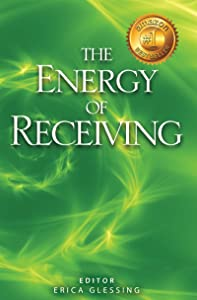 The Energy of Receiving (The Energy Series, Book II 2)