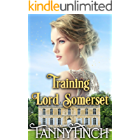 Training Lord Somerset (The Heart of Dorset Series: Book 1): A Clean & Sweet Regency Historical Romance Novel