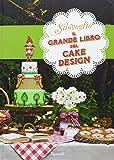 Il grande libro del cake design