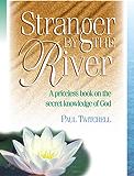 Stranger by the River