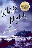 White Nights: A Thriller (Shetland Island Mysteries)
