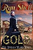 Gold (Stolen Years Book 1)