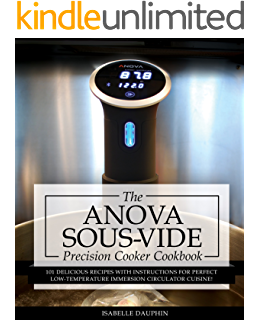 The foodsaver sous vide cookbook 101 delicious recipes with anova sous vide precision cooker cookbook 101 delicious recipes with instructions for perfect low fandeluxe Image collections