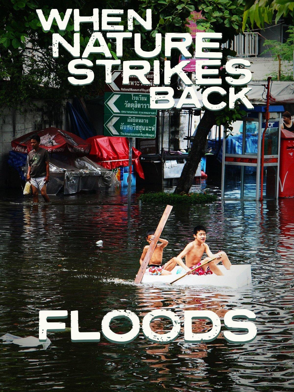 When Nature Strikes Back: Floods on Amazon Prime Video UK