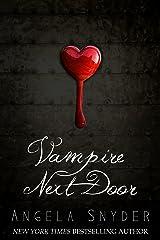 Vampire Next Door: A Paranormal Romance Novel Kindle Edition