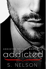 Addicted (Addicted Trilogy Book 1) Kindle Edition