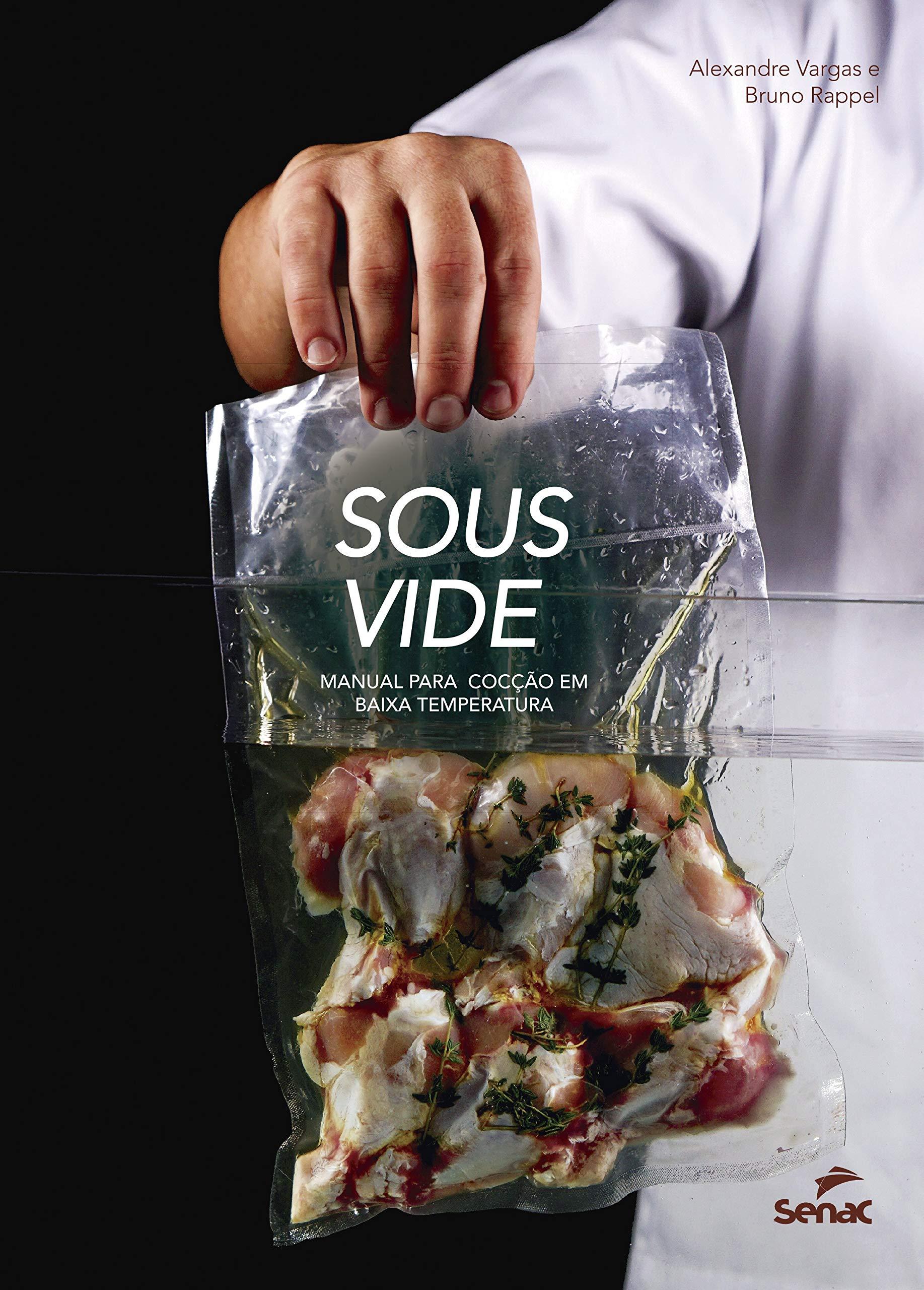 Sous vide: Manual para cocção em baixa temperatura: Amazon.es: Alexandre Vargas: Libros