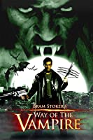 Bram Stokers Way of the Vampire