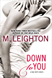 Down to You (A Bad Boys Novel Book 1)
