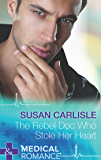 The Rebel Doc Who Stole Her Heart (Mills & Boon Medical)