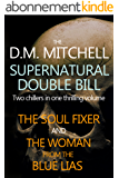 The D.M. Mitchell Supernatural Double bill (English Edition)