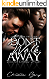 Don't Walk Away: Elmo and Cristine's Romance (A Second Chance Romance)