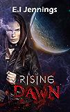 Rising Dawn (The Jessica Dawn Series Book 1)