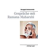 Gespräche mit Ramana Maharshi: vollständige Ausgabe