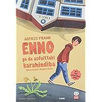 Enno ya da Asfalttaki Karahindiba: 2017 Zürih Çocuk Kitabı Ödülü