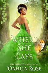 Where She Lays : Royale Fairytales Kindle Edition