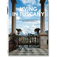 Living in Tuscany (Bibliotheca Universalis)