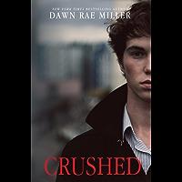 Crushed (English Edition)