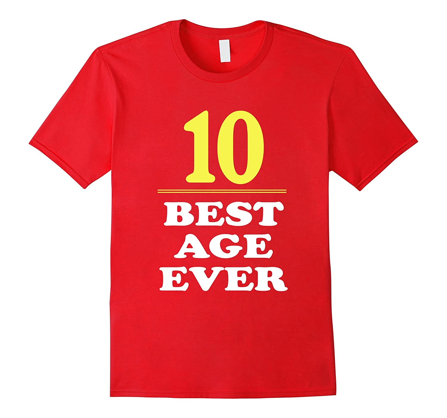 10 Best Age Ever Shirt 10 Years Old 10th Birthday Gift-ANZ