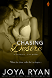Chasing Desire (Chasing Love series Book 3)