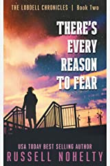 There's Every Reason to Fear: A Mythological Space Adventure (The Lobdell Chronicles Book 2) Kindle Edition