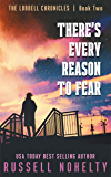There's Every Reason to Fear: A Mythological Space Adventure (The Lobdell Chronicles Book 2)