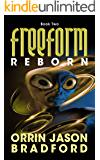 FreeForm: Reborn: An Alien First Contact Science Fiction Thriller