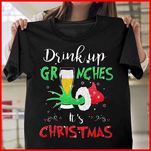 bb6ae692 Image Unavailable. Image not available for. Color: Drink up grinches it's  Christmas T-Shirt Hooded Sweatshirt