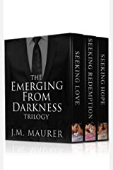 The Emerging From Darkness Trilogy Boxed Set: Seeking Love, Seeking Redemption, and Seeking Hope Kindle Edition