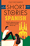 Short Stories in Spanish for Beginners: Read for pleasure at your level, expand your vocabulary and learn Spanish the…