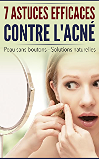 Sept astuces efficaces contre l acné  Remèdes naturels de Grand-mère -  Traitement baad9a3f397