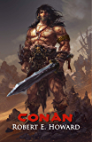 Conan: The Thief, The Conqueror, The King: The Collected Adventures of the World's Greatest Barbarian (Illustrated…