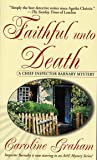 Faithful Unto Death: A Chief Inspector Barnaby Novel: 5