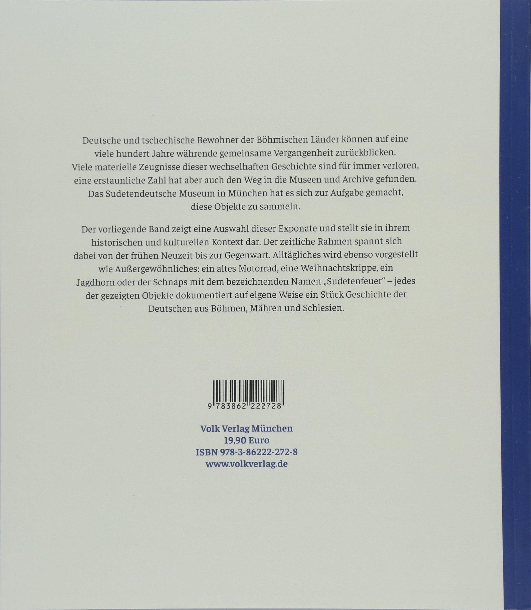 HeimatGeschichten: Aus den Sammlungen des Sudetendeutschen Museums ...