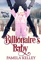 Billionaire's Baby (River's End Ranch Book 42) Kindle Edition