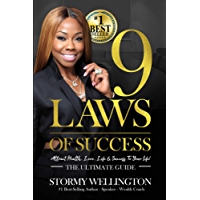 9 Laws of Success: Attracting the Life, Love, Health & Success You Want! - The Ultimate Guide (English Edition)