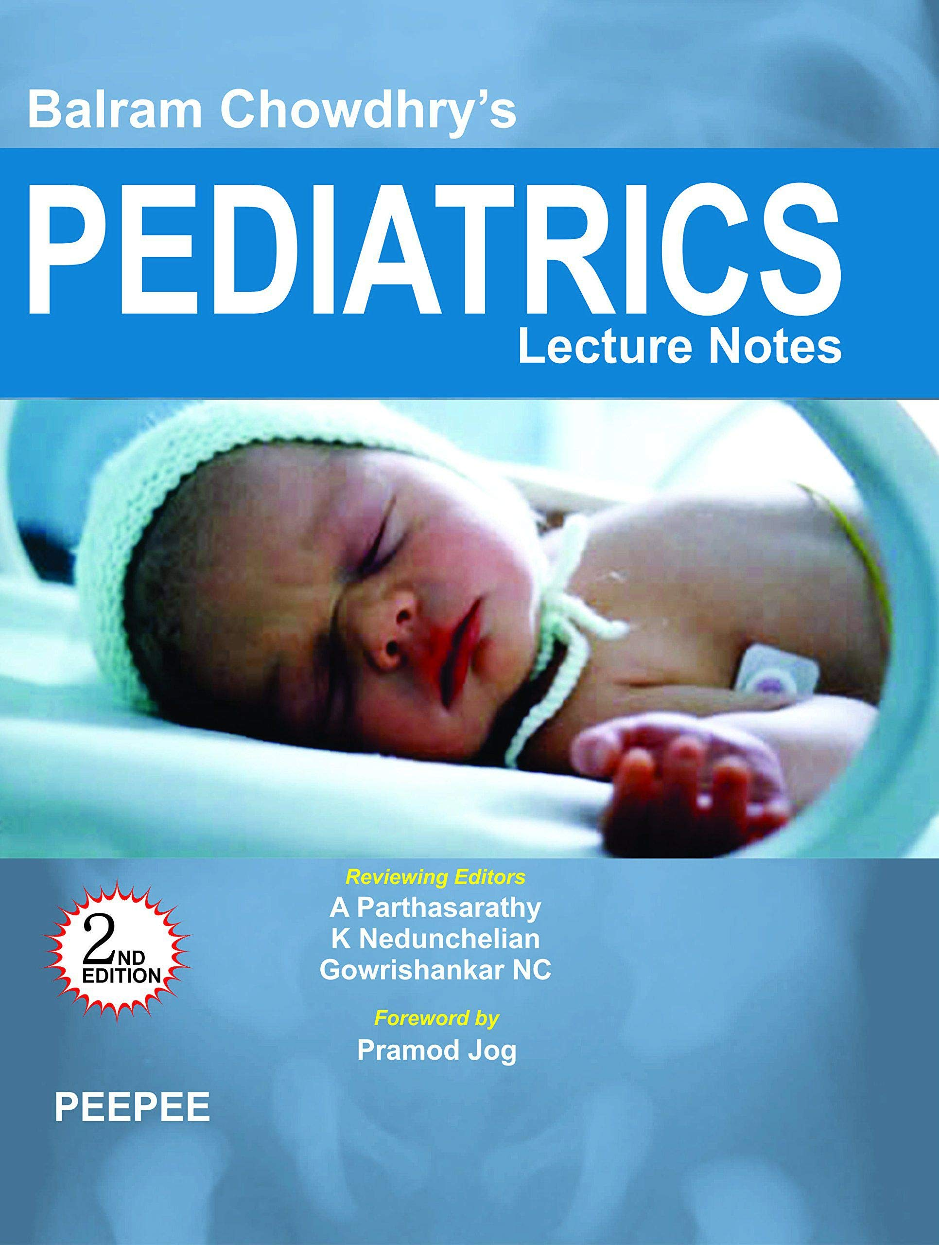 BALRAM CHOWDHRY' S PEDIATRICS LECTURE NOTES 2nd Edition ebook