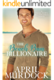 The Beach Bum Billionaire (Small Town Billionaires Book 4)