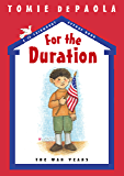 For the Duration: The War Years (26 Fairmount Avenue Book 8)