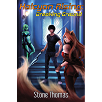 Halcyon Rising: Breaking Ground (Book 1) (English Edition)