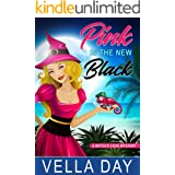 Pink Is The New Black: Paranormal Cozy Mystery (A Witch's Cove Mystery Book 1)
