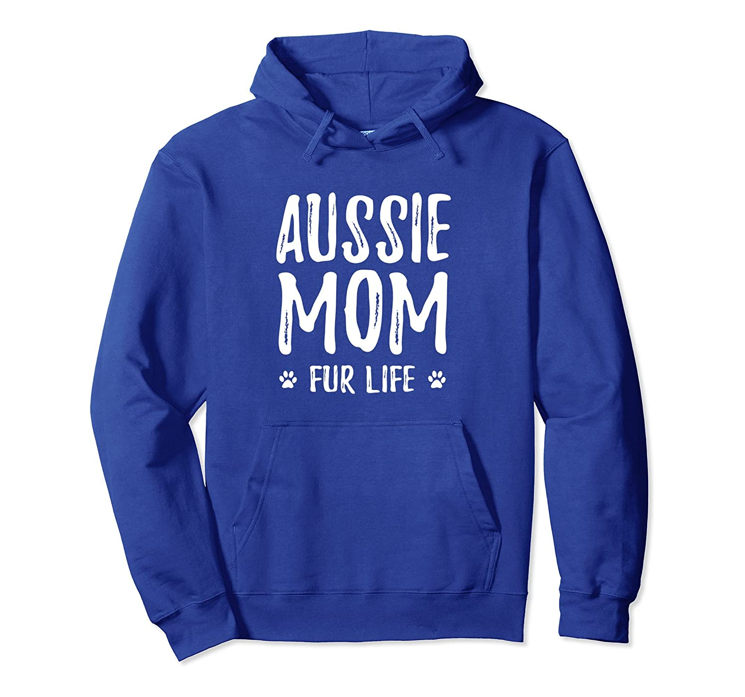 Aussie Mom Fur Life Hoodie for Aussie Shepherd Dog Mom-AZP