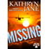 Missing: A fast-paced adventure filled with surprises (Intrepid Women Book 8)