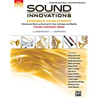 Sound Innovations for Concert Band -- Ensemble Development for Young Concert Band: Chorales and Warm-up Exercises for…