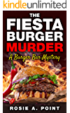 The Fiesta Burger Murder (A Burger Bar Mystery Book 1)