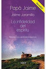 La infidelidad del espíritu (Spanish Edition) Kindle Edition