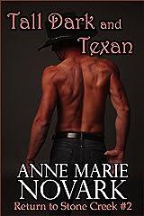 Tall Dark and Texan (Return to Stone Creek Book 2) Kindle Edition