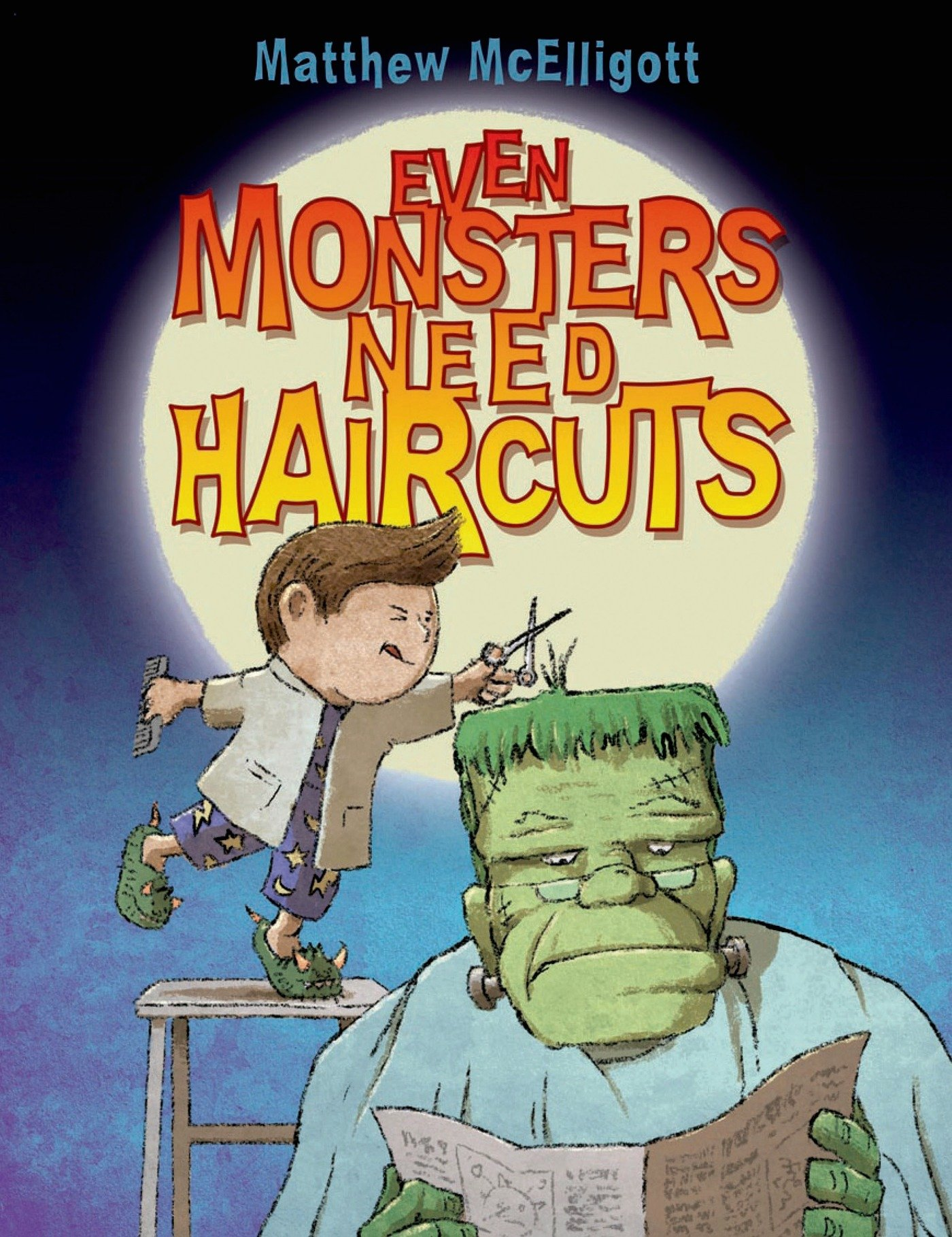 Even Monsters Need Haircuts Matthew Mcelligott 9780802738394